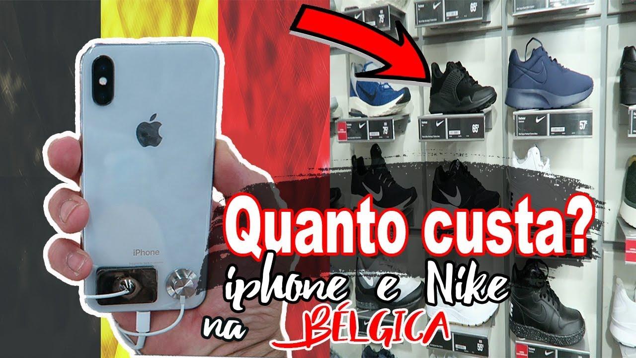 baratas para descuento zapatos exclusivos descuento de venta caliente QUANTO CUSTA UM IPHONE E TÊNIS NIKE NA BÉLGICA I Vlog com Osvaldo ...