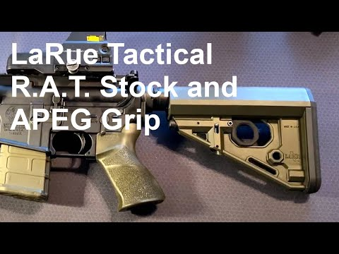 Larue RAT Stock And APEG Grip Overview