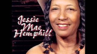 Jessie Mae Hemphill - Hard Times