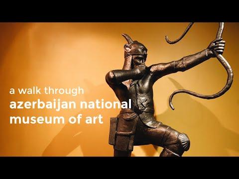 A Walk Through Azerbaijan National Museum of Art