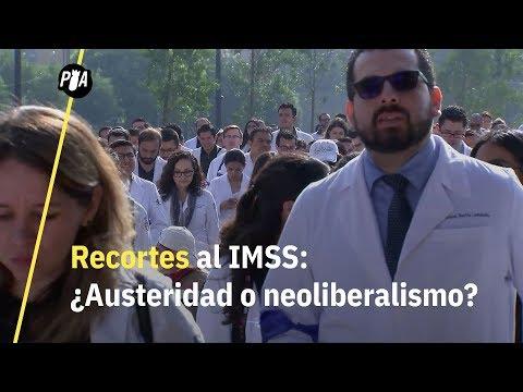 Los recortes en el IMSS: ¿austeridad o neoliberalismo?