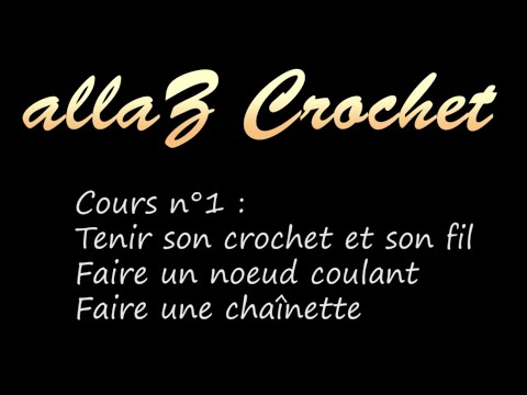 tutoriel cours de crochet n 1 faire un n ud coulant et. Black Bedroom Furniture Sets. Home Design Ideas