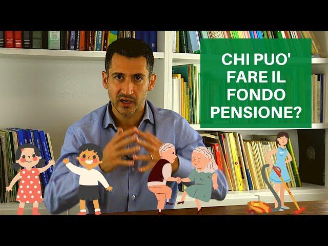 chi può fare il fondo pensione