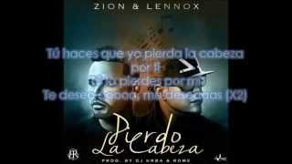 Zion y Lennox - Pierdo La Cabeza LETRA 2014 (Descargar)