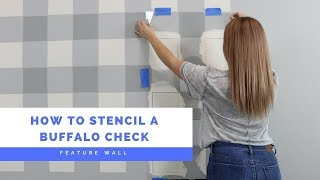 How To Stencil A Buffalo Check Pattern Without Using A Ton Of Painter's Tape!