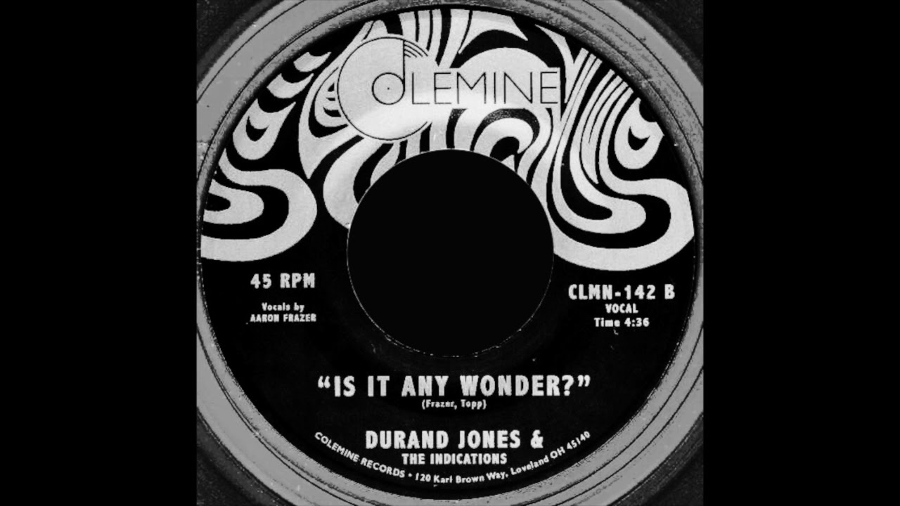 Durand Jones & The Indications - Is It Any Wonder?