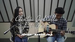 Jangan - Marion Jola ( Chintya Gabriella Cover)