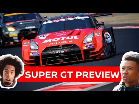 SUPER GT PREVIEW & COMMENTATOR REVEAL!  NISMO NEWS