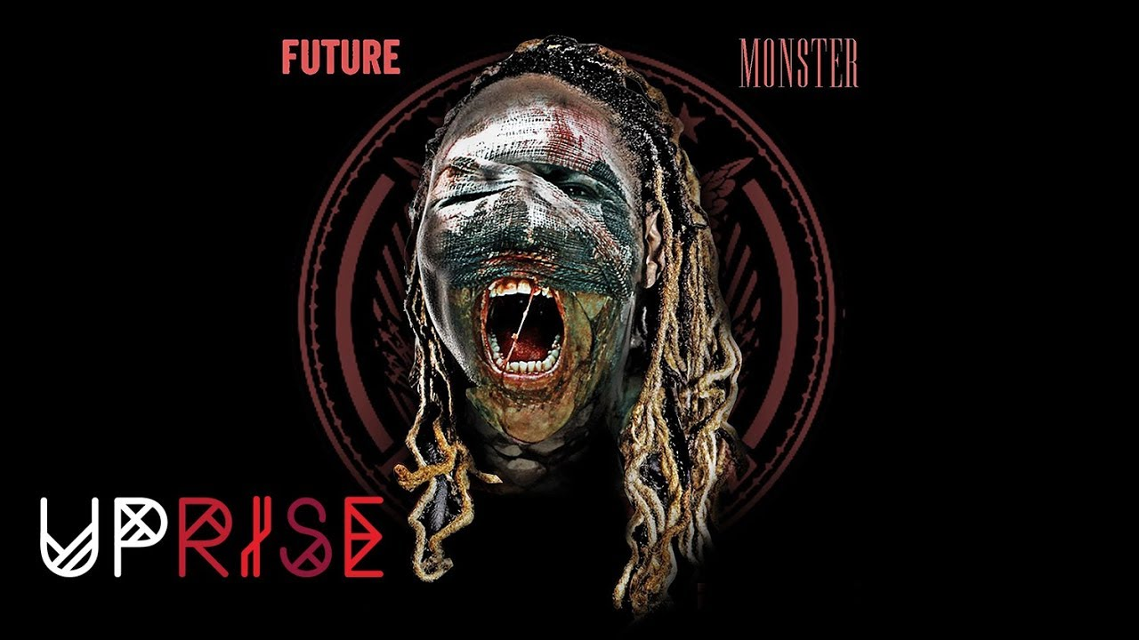 Future - Radical (Monster) [Prod. By Metro Boomin]