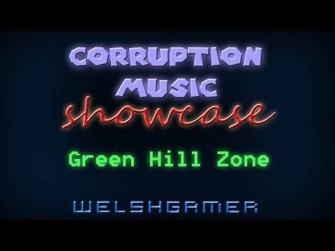Corruption Music Showcase: Green Hill Zone