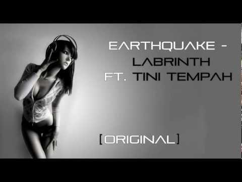 Earthquake - Labrinth Ft. Tini Tempah [ ORIGINAL ]