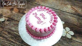 Trang Trí Bánh Sinh Nhật Đơn Giản Chỉ Với Đui Sao Số 30 – Decorate Cake Only Use Star Tips No.30