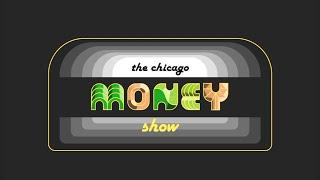 The Chicago Money Show