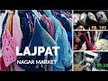 Lajpat Nagar Market|Best Clothes Market For  Boys and Girls|