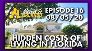 Hidden Costs of Living in Florida | Moving to Orlando | 08/05/20