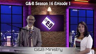 G&B Ministry Season 16 Episode 1 ክፍል 1