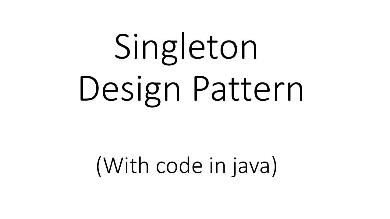 Singleton Design Pattern Java New Design Inspiration