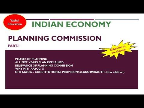 Indian Economy for UPSC/PCS: Planning Commission & Niti Aayog (Part-1)