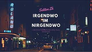 L Loko x Drini x Sia Andrade - Irgendwo Im Nirgendwo (Official Music Video )