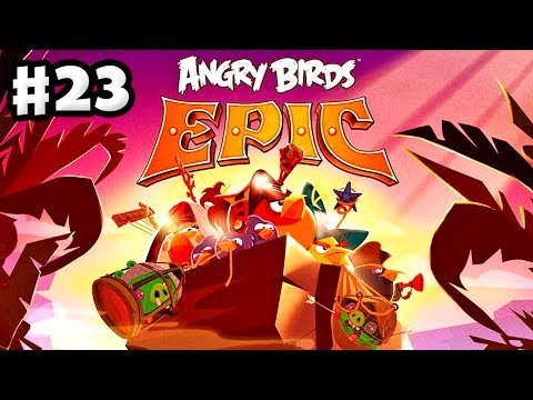 Angry Birds Epic - Gameplay Walkthrough Part 23 - Mouth Pond (iOS, Android)