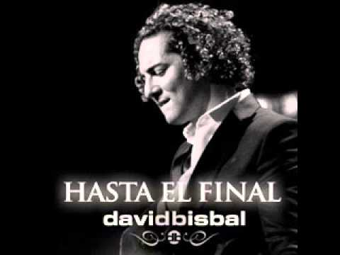 Hasta el Final  David Bisbal