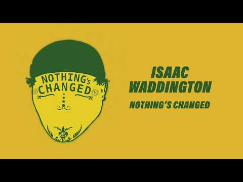 Nothing's Changed (Audio)