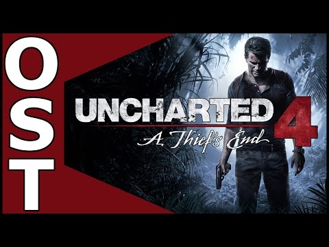 Uncharted 4: A Thief&39;s End  OST ♬ Complete Original Soundtrack