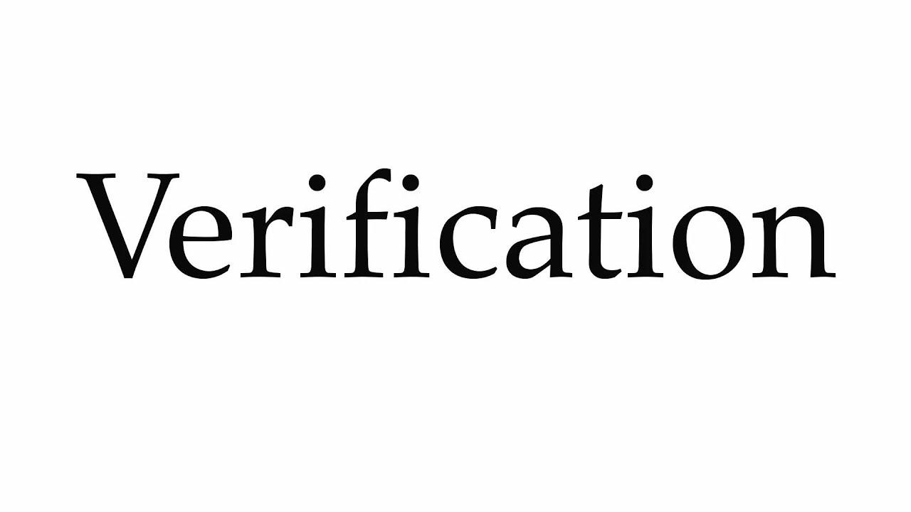 How to Pronounce Verification