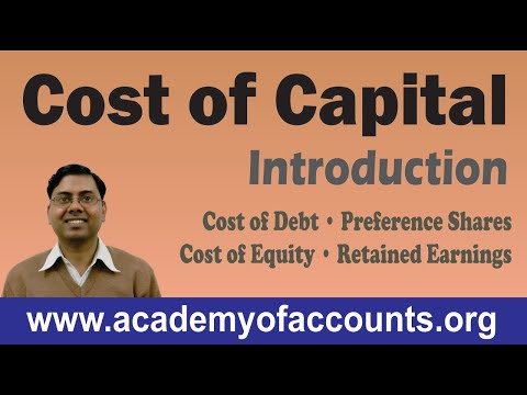 #1 Cost of Capital [Cost of Debt, Preference Shares, Equity and Retained Earnings] ~ FM