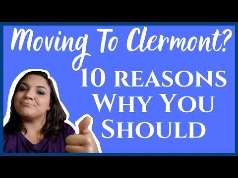 Moving To Clermont Fl | 10 Reasons Why You Should