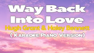 WAY BACK INTO LOVE - Hugh Grant & Haley Bennett (KARAOKE VERSION)
