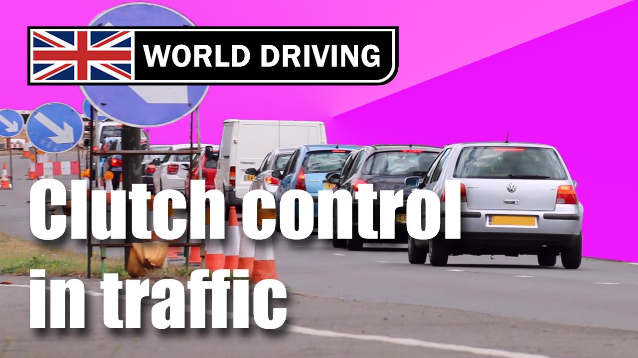 how to use clutch control in traffic learning to drive a manual rh youtube com Driving Under the Influence Driving Ergonomics