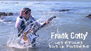 Frank Cotty - Les étoiles sous la poussière - clip