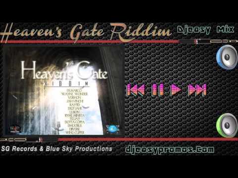Heavens Gate Riddim   FEB 2016   (SG Records & Blue Sky Productions) djeasy