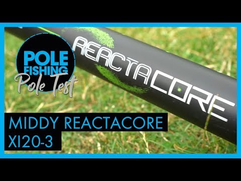 Pole Test - Middy Reactacore XI20-3 Pole