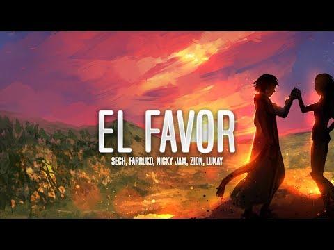 Dimelo Flow, Nicky Jam, Farruko – El Favor (Letra) ft. Sech, Zion, Lunay