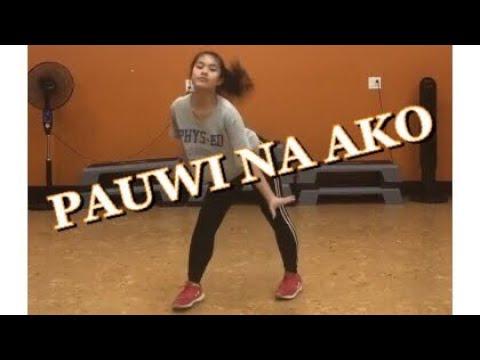 PAUWI NAKO (DANCE COVER) - O.C Dawgs ft. Yuri Dope, Flow-G | Donna Quinon