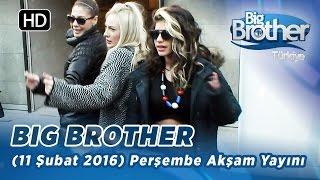 Big Brother Türkiye (11 Şubat 2016) Perşembe Akşam Yayını- Bölüm-108