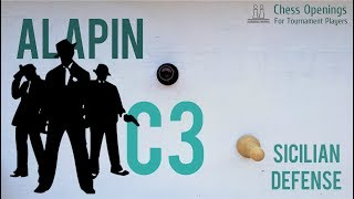 The Alapin (c3) ⎸Sicilian Defense Theory