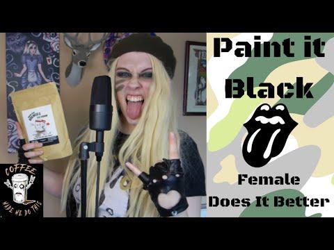 Paint It Black (female Cover)   Katja Macabre