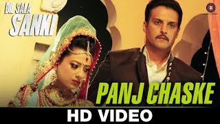 Panj Chaske Video song HD Dil Sala Sanki