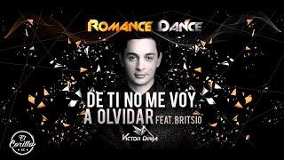 """Victor Drija - """"De Ti No Me Voy a Olvidar feat. Britsio"""" (Audio Oficial)"""