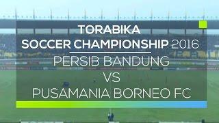 Video Gol Pertandingan Persib Bandung vs Pusamania Borneo FC