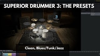 Superior Drummer 3: The Presets - Clean, Blues/Funk/Jazz