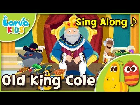 [Sing Along]  Old King Cole - English - Larva KIDS  song