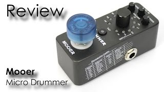 Mooer Micro Drummer - Review