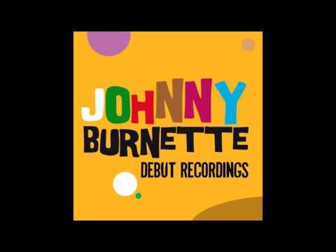 Johnny Burnette -