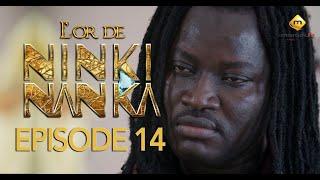 Série - L'or de Ninki Nanka - Episode 14