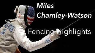 Miles Chamley-Watson: Fencing Highlights