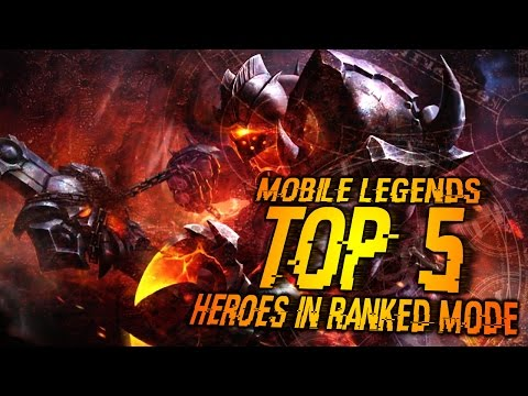 Mobile Legends │Top 5 Best Heroes in Ranked mode